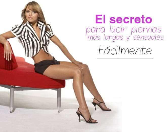 , El secreto para lucir unas piernas largas y sensuales fácilmente., La Guía de Montería