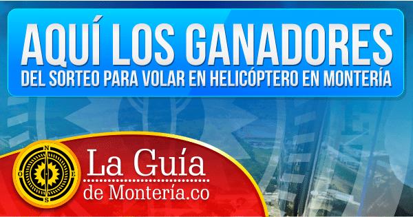 Ganadores Viaje en Helicoptero La guía de Montería