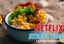 Gastronomía colombiana destacada en Netflix en 'Street Food' 2