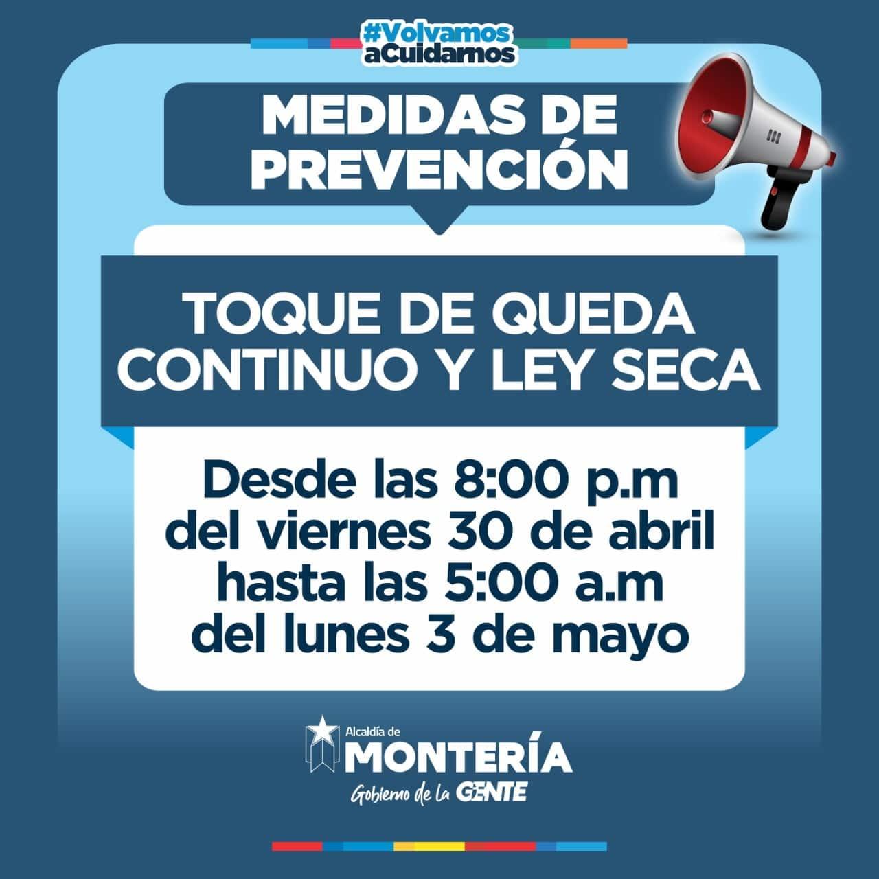 toque de queda y ley seca continuo en Montería