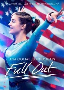 Un reflexión para toda la familia - Full Out: Se trata de una película basada en hechos reales e inspirada en la vida de la gimnasta estadounidense Ariana Berlin. La cinta relata cómo las aspiraciones y los sueños olímpicos de una joven gimnasta se ven frustrados cuando tiene un terrible accidente automovilístico.